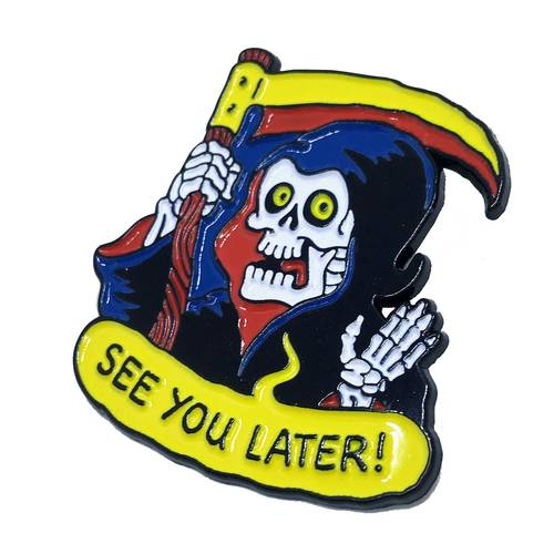 See you later Pin